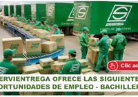 SERVIENTREGA OFRECE LAS SIGUIENTES OPORTUNIDADES DE EMPLEO